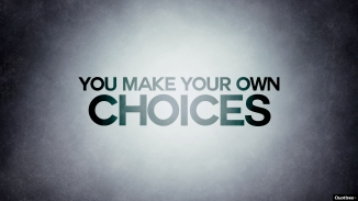 quotivee_wallpaper_0006_you-make-your-own-choices